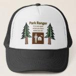 """Park Ranger Trucker Hat<br><div class=""""desc"""">For Park Rangers who love what they do!</div>"""