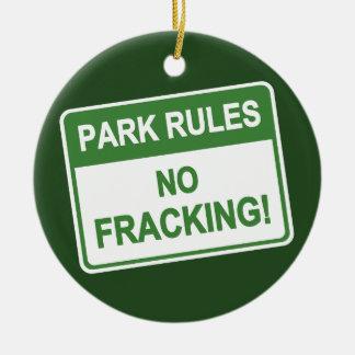 Park Rules - No Fracking Ceramic Ornament