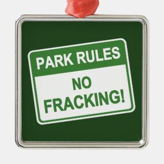Park Rules - No Fracking Metal Ornament