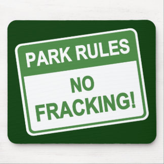 Park Rules - No Fracking Mouse Pad