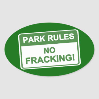 Park Rules - No Fracking Stickers