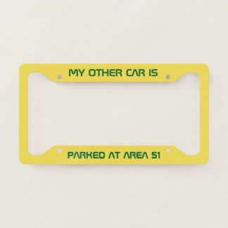 Parked at Area 51 License Plate Frame