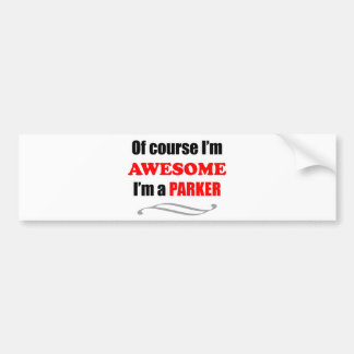 Parker Awesome Family Car Bumper Sticker
