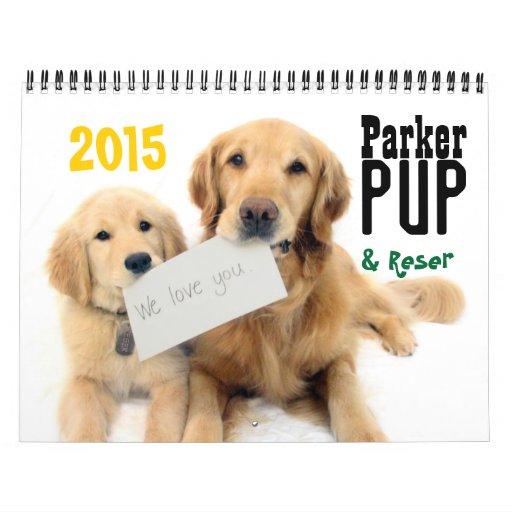 ParkerPup & Reser 2015 Calendar