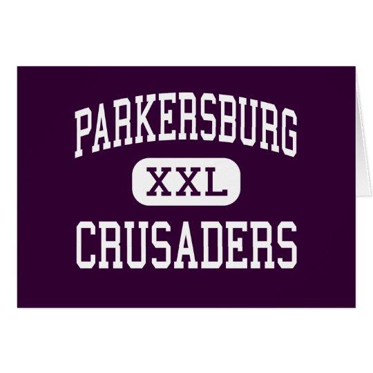 Parkersburg - Crusaders - Catholic - Parkersburg Card