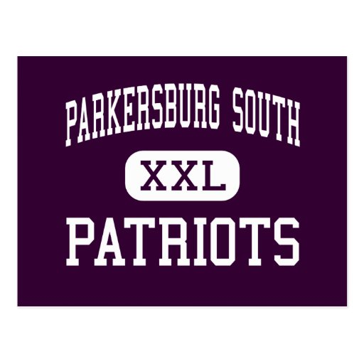 Parkersburg South - Patriots - High - Parkersburg Post Cards