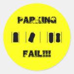 PARKING FAIL!!! CLASSIC ROUND STICKER