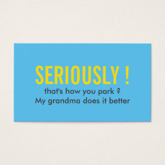 Parking Funny Quote Bright Blue Business Card