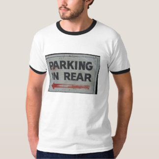 PARKING IN REAR T-Shirt