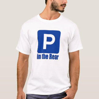 Parking in the Rear T-Shirt