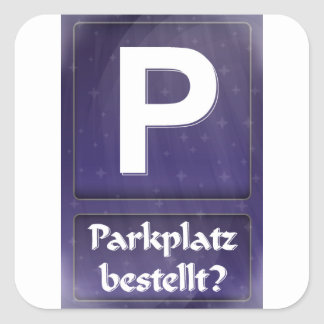 Parking lot (with the universe) orders? square sticker