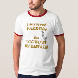 PARKING on LOOKOUT MOUNTAIN T-shirt