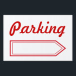 "Parking Sign<br><div class=""desc"">Use this parking sign for a wedding,  party,  open house,  reunion,  business,  yard sale,  etc… The design is from original art.</div>"