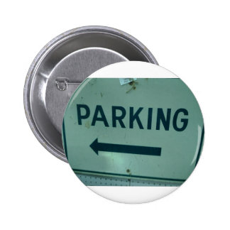 Parking Sign Products Pinback Button