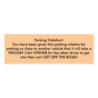Parking Violation! Double-Sided Mini Business Cards (Pack Of 20)