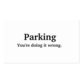 Parking - You're doing it wrong. Business Card Template