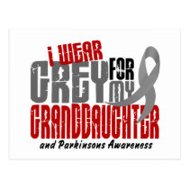 Parkinson's Disease I WEAR GREY FOR GRANDDAUGHTER Postcard
