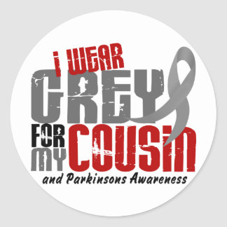 Parkinson's Disease I WEAR GREY FOR MY COUSIN 6.2 Classic Round Sticker