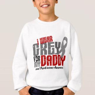 Parkinson's Disease I WEAR GREY FOR MY DADDY 6.2 Sweatshirt