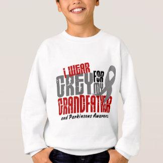 Parkinson's Disease I WEAR GREY FOR MY GRANDFATHER Sweatshirt