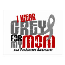 Parkinson's Disease I WEAR GREY FOR MY MOM 6.2 Postcard