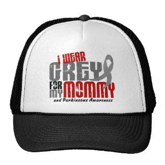 Parkinson's Disease I WEAR GREY FOR MY MOMMY 6.2 Trucker Hat