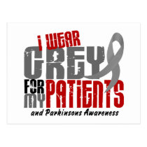 Parkinson's Disease I WEAR GREY FOR MY PATIENTS 6. Postcard