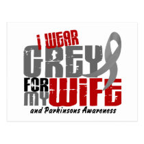 Parkinson's Disease I WEAR GREY FOR MY WIFE 6.2 Postcard