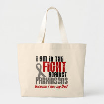 Parkinson's Disease IN THE FIGHT FOR MY DAD 1 Large Tote Bag