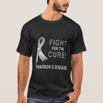 Parkinson's Disease: Fight for the Cure T-Shirt