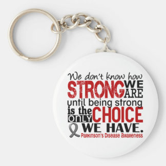Parkinson's Disease How Strong We Are Keychain