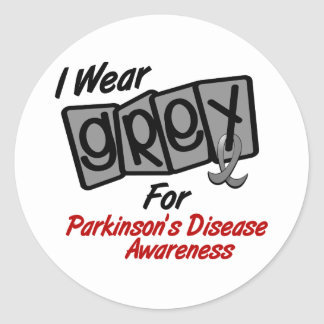 Parkinsons Disease I WEAR GREY For Awareness 8 Classic Round Sticker