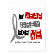 Parkinsons Disease I WEAR GREY FOR ME 37 Postcard