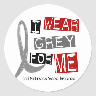 Parkinsons Disease I WEAR GREY FOR ME 37 Classic Round Sticker