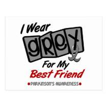 Parkinsons Disease I WEAR GREY For My Best Friend Postcard