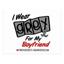 Parkinsons Disease I WEAR GREY For My Boyfriend 8 Postcard