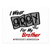 Parkinsons Disease I WEAR GREY For My Brother 8 Postcard