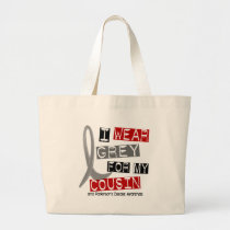 Parkinsons Disease I WEAR GREY FOR MY COUSIN 37 Large Tote Bag