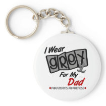 Parkinsons Disease I WEAR GREY For My Dad 8 Keychain