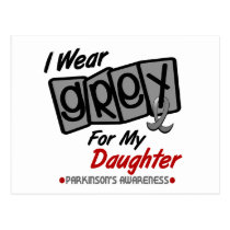 Parkinsons Disease I WEAR GREY For My Daughter 8 Postcard