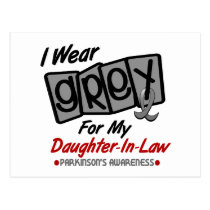 Parkinsons Disease I WEAR GREY For My Daughter-In- Postcard