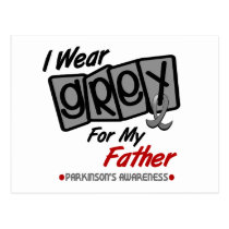 Parkinsons Disease I WEAR GREY For My Father 8 Postcard