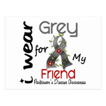 Parkinsons Disease I Wear Grey For My Friend 43 Postcard