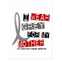 Parkinsons Disease I WEAR GREY FOR MY MOTHER 37 Postcard