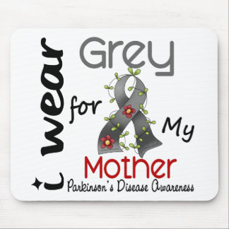 Parkinsons Disease I Wear Grey For My Mother 43 Mouse Pad