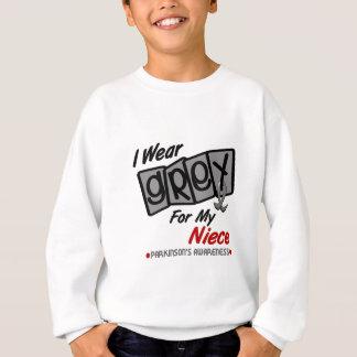 Parkinsons Disease I WEAR GREY For My Niece 8 Sweatshirt