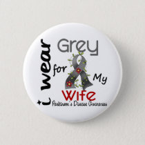 Parkinsons Disease I Wear Grey For My Wife 43 Button