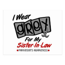 Parkinsons Disease I WEAR GREY Sister-In-Law 8 Postcard