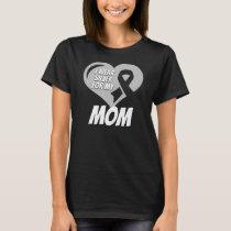 Parkinson's Disease Mom T-Shirt