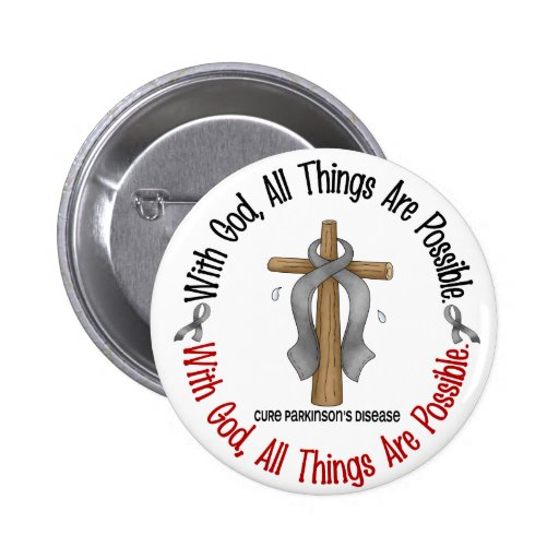 Parkinsons Disease WITH GOD CROSS Button